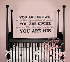 "You are KNOWN You are DIVINE You are HIS, Luke & Isaiah, Old Testament Bible verse Vinyl Wall Decal. You are KNOWN - the very hairs of your head are all numbered - You are DIVINE - Fear not, little children, for you are mine - You are HIS, Verses from Luke and Isaiah, Old Testament, New Testament, Bible scripture, wall decal: 31-3/4""w x 14""h (81cm x 35cm). ★★★ This order is for the vinyl wall decal only. ★★★ Please CHOOSE you vinyl color from the pull-down menu (check the last picture for..."