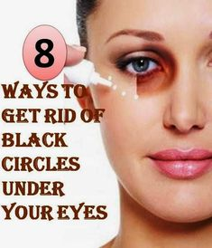 8 Ways To Get Rid of Black Circles Under Your Eyes ~ Medihealer
