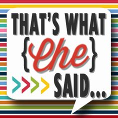 That's What {Che} Said... - Crafts, DIY Projects, Recipes and Life's Moments!