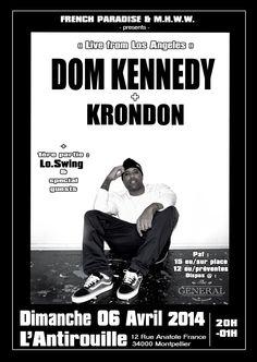DOM KENNEDY + KRONDON  «Live from Los Angeles» 2 invitations à gagner, envoyer votre son préféré du groupe !