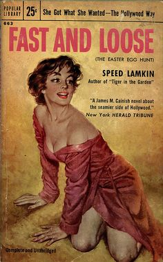 1955; Fast and Loose by Speed Hillyer Lamkin. Cover art by Rafael DeSoto