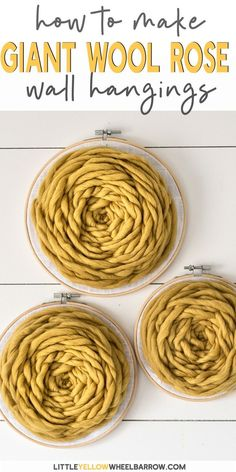 This Simple Yarn Project Uses Embroidery Hoops And An Easy Rose Pattern To Weave These Giant Wool Wall Hangings. An Easy Craft Project Anyone Can Pull Together With These Detailed Step By Step Instructions. This Is A Great Diy Home Decor Project To Make A Easy Craft Projects, Diy Home Decor Projects, Yarn Projects, Easy Crafts, Craft Ideas, Decor Ideas, Diy Ideas, Project Ideas, Sewing Projects