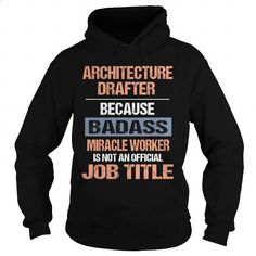 Architecture Drafter - #make t shirts #college hoodies. CHECK PRICE => https://www.sunfrog.com/Jobs/Architecture-Drafter-116810474-Black-Hoodie.html?60505