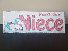Check out this item in my Etsy shop https://www.etsy.com/uk/listing/611486617/happy-birthday-niece-birthday-card