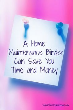A home maintenance binder can save you time and money. See how easy it is to create one. Every house should have one.