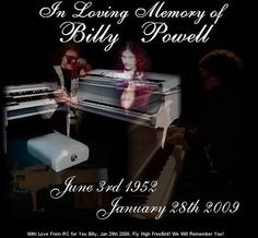 """~William Norris """"Billy"""" Powell (June 3, 1952 – January 28, 2009) was an American musician."""