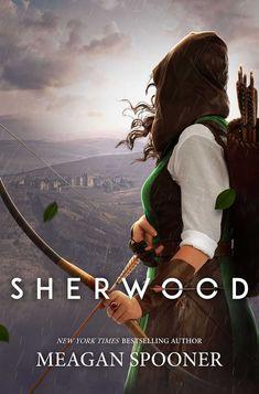 Sherwood by Meagan Spooner