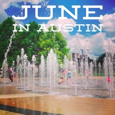 Guide to free events in Austin this June, via @FreeFuninAustin