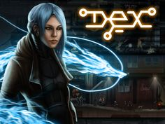 Dex is an indie game developed by Dreadlocks Ltd, a video game developer based in Prague, Czech Republic. The final version was released on 7 May 2015.