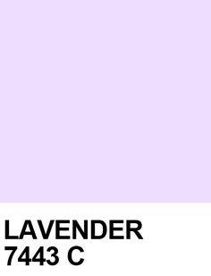 LAVENDER: #EFDDFF 7443C