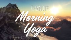 5-Minute Morning Yoga - Yoga With Adriene  My go to video for quick easy morning yoga to get your blood flowing. I LOVE Yoga With Adriene and I think you will too!