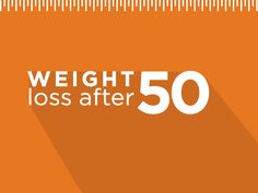 Weight loss after 50 | UPMC Health Plan