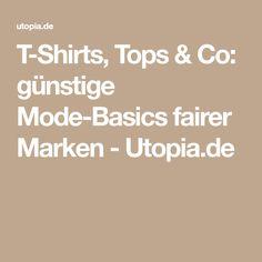 T-Shirts, Tops & Co: günstige Mode-Basics fairer Marken - Utopia.de