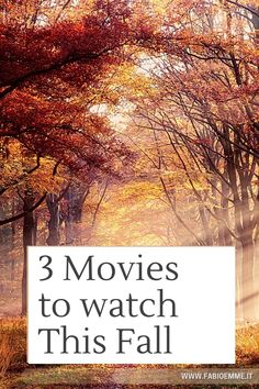 3 Movies to watch This Fall – FabioEmme.it