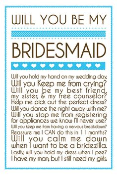 Love my bridesmaids... But there was one thing that you forgot to help me with on this list!!! :)