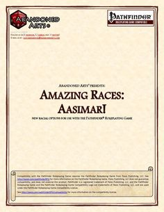 Amazing Races: Aasimar! -   As always, we kick this installment off with new feats, this time around a total of 8!  -Dazzling Counterspell: Dazzle foes whose magic you counter for countered spell level rounds. Nice one to make counterspelling less of a wasted action.    -Disrupt Undead: Automatically (no suppression) treat any undead you touch or hit with an unarmed strike as subject to a disrupt undead effect with CL equal to your HD.    -Familiar Counselor: Upgrade Celestial familiar to…