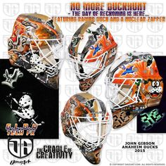 No More Duckhunt - The Day Of Reckoning is Here… Featuring Rambo Duck And a Nuclear Zapper John Gibson, Goalie Mask, Masked Man, Anaheim Ducks, Duck Hunting, Ice Hockey, Nhl, Masks, Internet