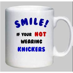 Printed Mug, Can be Personalised (design, No Knickers) Listing in the Cups & Mugs,Kitchen,Home & Garden Category on eBid United Kingdom   133874416
