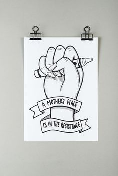 'A Mother's Place Is In The Resistance', feminism art print by Black & Beech. #feminism #parenting #blackandbeech