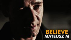 """Best motivational video out there. """"BELIEVE""""  by Mateusz M."""