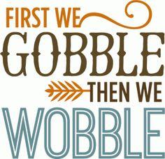 Silhouette Design Store - View Design gobble then we wobble - phrase