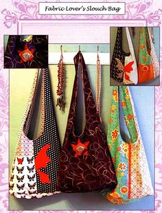 Fabric Lover's Slouch Bag Pattern * - Click Image to Close
