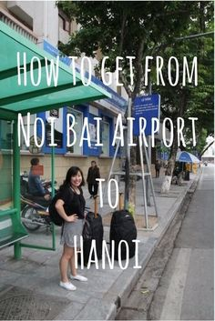 Find out how to get from Noi Bai Airport to Hanoi city | Noi Bai Airport | Hanoi transport | Hanoi, Vietnam | Airport to Hanoi | Hanoi to Airport | Travel blog | Travel blogger | Vietnam Travel Guide | Vietnam Travel Tips