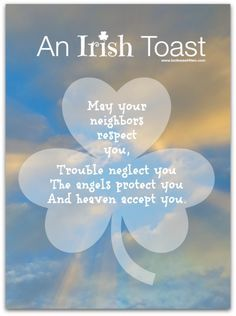 17 Irish Blessings, Proverbs and Toasts plus FREE Printables - Toot Sweet 4 Two Irish Prayer, Irish Blessing, The Words, Irish Toasts, Irish Quotes, Irish Sayings, Irish Poems, Great Quotes, Inspirational Quotes
