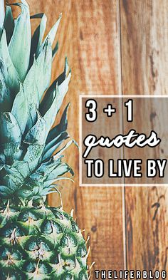 3 + 1 quotes to live by // new blog post check out these four quotes I live by Quotes To Live By, Me Quotes, Post Check, News Blog, Inspiration, Biblical Inspiration, Inhalation