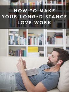 How to make your long distance relationship work