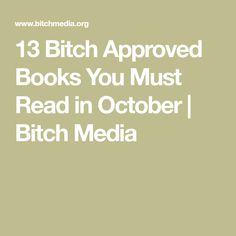 13 Bitch Approved Books You Must Read in October | Bitch Media