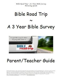 Bible Road Trip ~ Parent / Teacher Guide {Free Printable Curriculum}