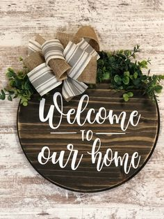 Welcome to our Home Farmhouse Round Wooden Sign / Door Hanging