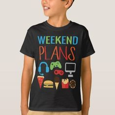 Weekend Plans Kids Gamer Video Game Fast Food T-Shirt Food T, Food Game, Video Game T Shirts, Gamer T Shirt, Weekend Plans, Video Games For Kids, Vinyl Shirts, Baby Boy Fashion, Fitness Models