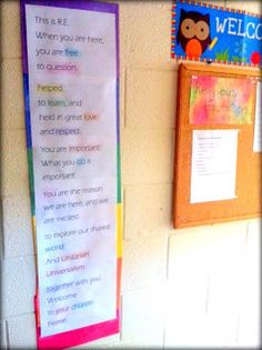"""Unitarian Universalist R.E. welcome sign for the children in the R.E. wing:   """"Welcome to R.E. When you are here, you are free to question, helped to learn, and held in great love and respect. You are important. What you do is important. You are the reason we are here, and we are excited to explore our shared world and Unitarian Universalism together with you. Welcome to your church home.""""  Would love to do this again next year, even bigger and more visible!"""