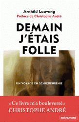 Demain j'étais folle. Un voyage en schizophrénie Christophe André, Books To Read, My Books, Polaroid, Meditation, Lectures, Love Book, Bookstagram, Life Is Good