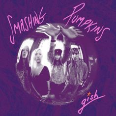Smashing Pumpkins' Gish