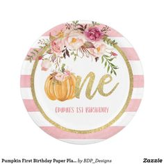 Pumpkin First Birthday Paper Plate - Floral St C Pumpkin Birthday Parties, Pumpkin First Birthday, First Birthday Cakes, First Birthday Parties, Birthday Party Decorations, First Birthdays, Birthday Ideas, Birthday Plate, Party Tableware