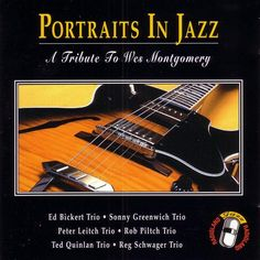 Portraits In Jazz - A Tribute To Wes Montgomery