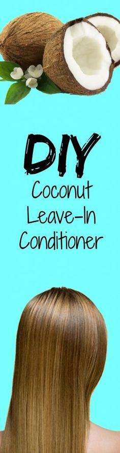 DIY coconut leave-in conditioner