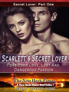 FREE-FREE-FREE  GET IT NOW http://www.amazon.com/Scarletts-Secret-Lover-Part-Forbidden-ebook/dp/B00K9X86T0/ref=sr_1_1?s=digital-textie=UTF8qid=1404520789sr=1-1keywords=romance%2C+B00K9X86T0