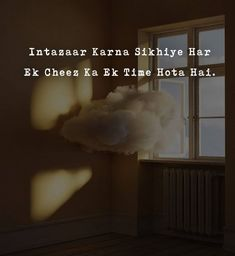 Intazaar karna sikhiye har ek cheez ka ek time hota hai. To know more visit my Blog. #quotes #lifequotes #life #lifequotes A Day In Life, Life Is Like, Calming The Storm, The Older I Get, Just Pretend, Zindagi Quotes, Ups And Downs, Some Quotes, What You Can Do