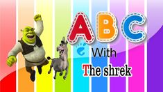 Learn ABC with the shrek Alphabet phonics song Nursery rhymes for kids abcdefghijklmnopqrstuvwxyz Alphabet Song For Kids, Alphabet Songs, Phonics Song, Alphabet Phonics, Kids Nursery Rhymes, Rhymes For Kids, Shrek, Kids Songs, Toddlers