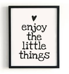 Poster `Enjoy the little things`. Formaat 400 x 500 mm.  Papier 135 grs. Satin  Poster is exclusief lijst.