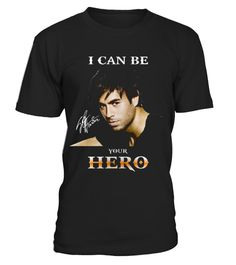 # I CAN BE YOUR HERO .  Please Share For Your Friends! Tag: Singer, songwriter, actor, record producer, Latin pop, dance-pop, reggaeton, pop rock, R&B, acoustic guitar