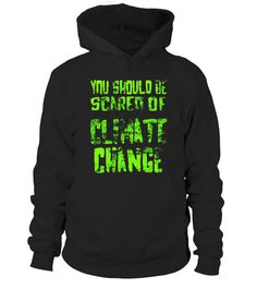 """# Be Scared Climate Change Teacher Costume T-shirt Chemistry T .  Special Offer, not available in shops      Comes in a variety of styles and colours      Buy yours now before it is too late!      Secured payment via Visa / Mastercard / Amex / PayPal      How to place an order            Choose the model from the drop-down menu      Click on """"Buy it now""""      Choose the size and the quantity      Add your delivery address and bank details      And that's it!      Tags: Science Teacher…"""