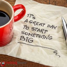 It's a great day to start something big.