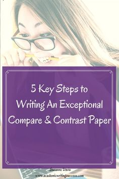 Learn 5 key steps to writing a compare and contrast paper that will impress your professors. See how to plan and develop your paper's content and analysis, and write an exceptional paper. Writing Strategies, Writing Lessons, Writing Resources, Teaching Writing, Writing Skills, Essay Writing, Writing Worksheets, Writing Ideas, Writing Prompts