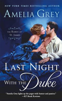 Get in on the ground floor. The first book in Amelia Grey's The Rakes of St. James series is out and I have a print copy of LAST NIGHT WITH THE DUKE to give away to one lucky commenter. Romance Novel Covers, Romance Novels, Amelia Gray, Kindle, Medieval Princess, Historical Romance Books, James 1, James Free, Warrior Queen