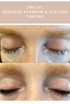e13e701babb THE 101: Redhead Eyebrow & Eyelash Tinting | How to be a Redhead Eyebrow And